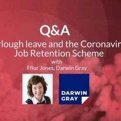 A Wales HR Network Q&A: Furlough leave and the Coronavirus Job Retention Scheme